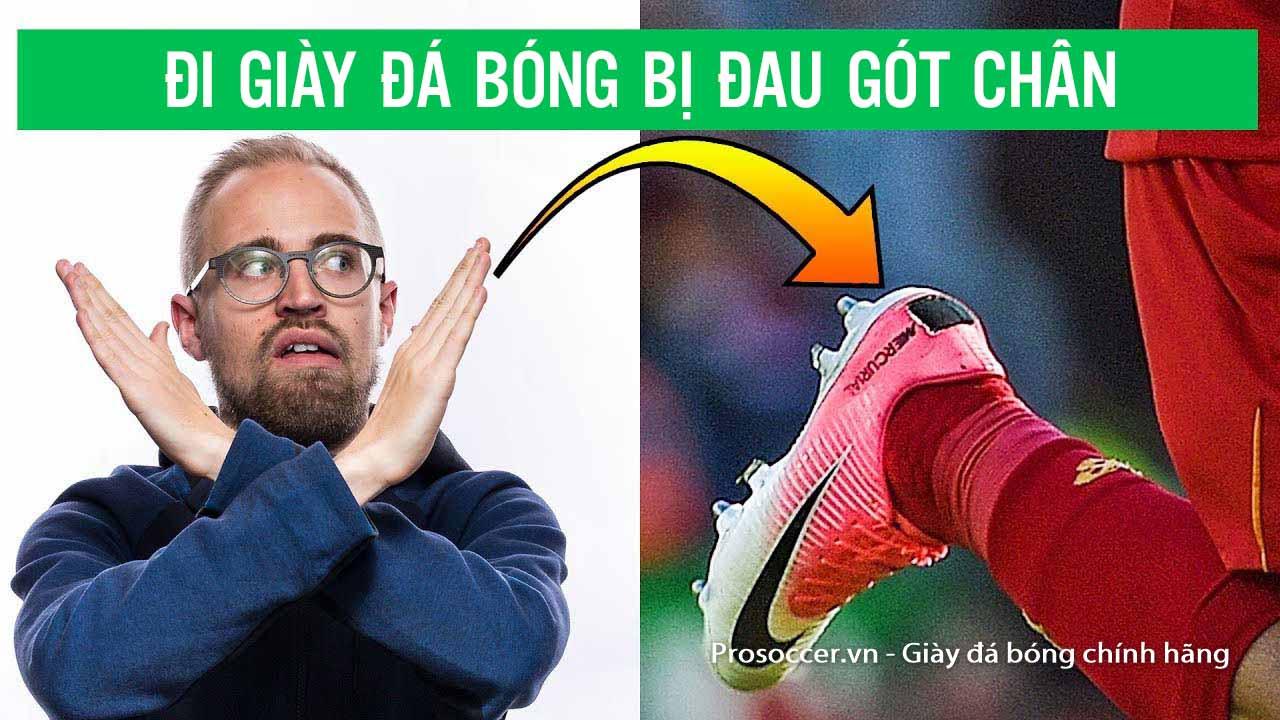 Di-giay-da-bong-bi-dau-got-chan-phai-lam-sao